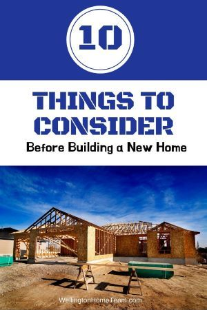 10 Things To Consider Before Building A Home With Images