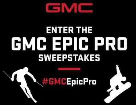 Gmc Epic Pro Sweepstakes Gmcepicprosweeps Com Sweepstakes Win