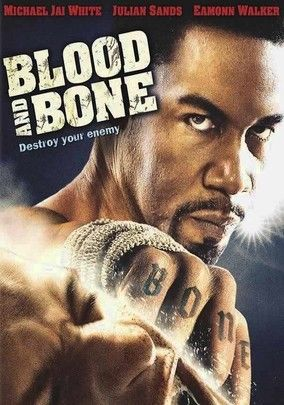 Blood and Bone (2009) After five years in jail, Isaiah Bone at last has the freedom to do what he wants, and the first thing on his list is avenging a fallen friend. Of course, meting out justice -- Bone style -- will require immersion in the underground fighting scene.