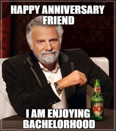 Latest Happy Anniversary Memes For Friends Funny Memes Memes Hilarious