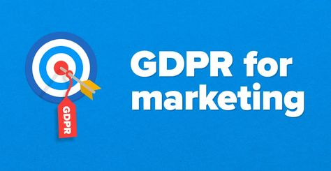 GDPR for Marketing: The Definitive Guide for 2021