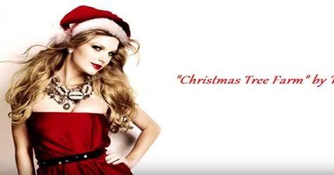 Taylor Swift Christmas Tree Farm Lyrics In 2020 Taylor Swift Christmas Christmas Tree Farm Tree Farms
