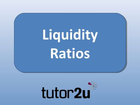 Interpreting Accounts  Liquidity Ratios By TutorU Via Slideshare