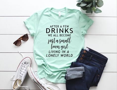 4a0bba3a9 After a few drinks we all become just a small town girl living in a lonely  world, journey lonely world, journey small town girl by  AnsleighGraceDesigns on ...