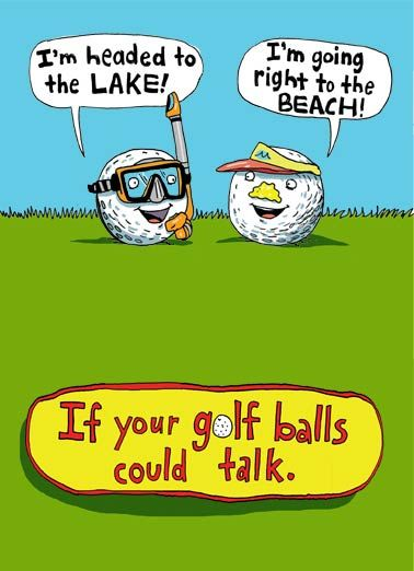 Golf Balls Could Talk | Golf humor, Golf quotes, Golf ball