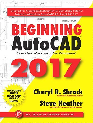 Beginning Autocad 2017 Exercise Workbook In 2020 Autocad Learn