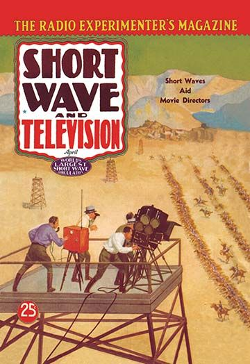 Short Wave And Television Short Waves Aid Movie Directors By Hugo Gernsback Art Print In 2020 Movie Directors Short Waves Vintage Advertisement