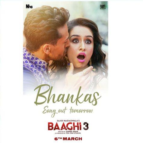 Baaghi3 Bhankas Tigershroff Shraddhakapoor Bappilahiri