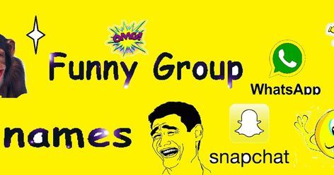 38 Ideas For Funny Snapchat Names For Friends Funny Group Chat Names Group Chat Names Group Names Funny