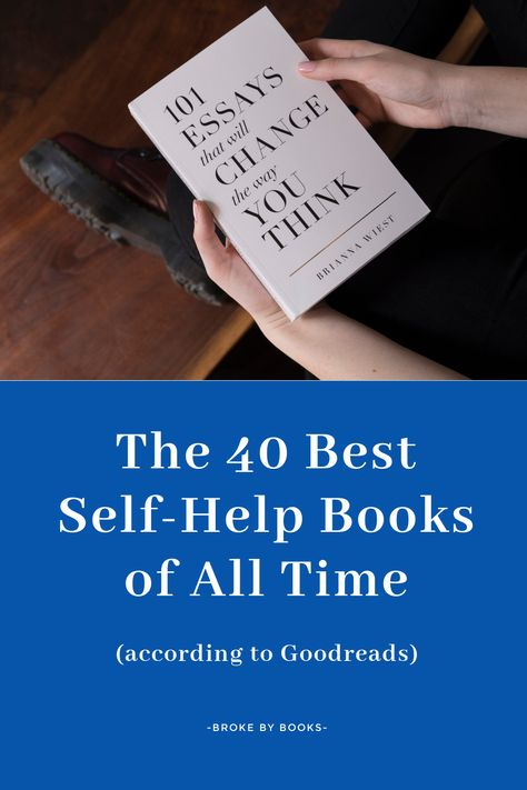 The 40 Best Self-Help Books of All Time (according to Goodreads)