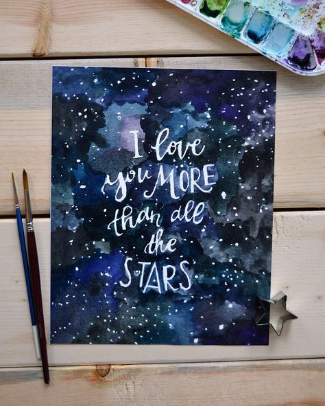 Outer Space Art Nursery Art Nursery Decor Love Art Print Watercolor Quote Art Kids Art I Love You More than All the Stars- 810 Nursery Prints, Nursery Art, Nursery Decor, Room Decor, Art Amour, Watercolor Quote, Space Watercolor, Watercolor Canvas, Easy Watercolor Paintings