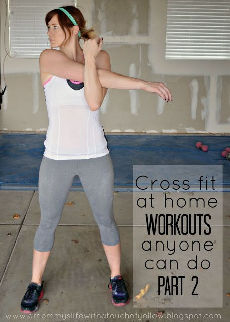 Crossfit {At home workouts anyone can do} Part 2