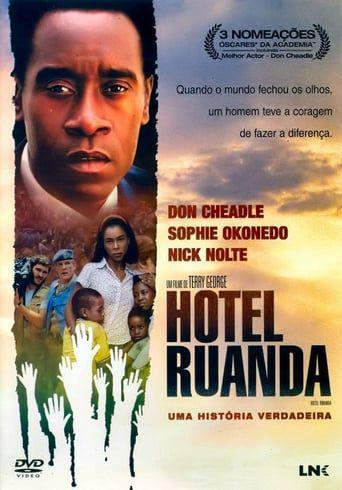 Hotel Rwanda Filmes Online Legendados Capas De Filmes Filmes