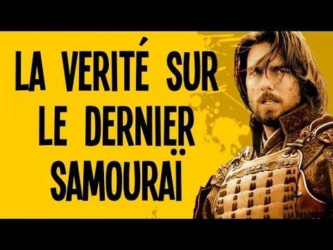 La vérité sur le dernier samouraï - Motion VS History #7 - YouTube
