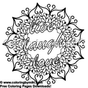 Mandala Quote Live Laugh Love Coloring Page 1712 Coloring By Miki Homedecor Coloringtherapy Adul Love Coloring Pages Quote Coloring Pages Coloring Pages