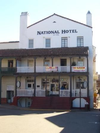 National Hotel Jackson Ca California Street Views Pinterest And View