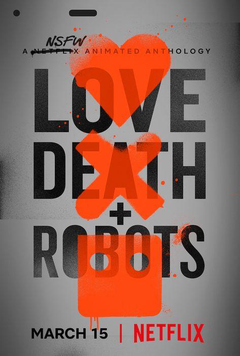 U.S. key art for Netflix's 'Love, Death + Robots'