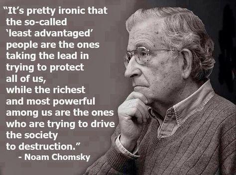 Top quotes by Noam Chomsky-https://s-media-cache-ak0.pinimg.com/474x/7b/28/33/7b2833241878a3192cb6cdd00e499946.jpg