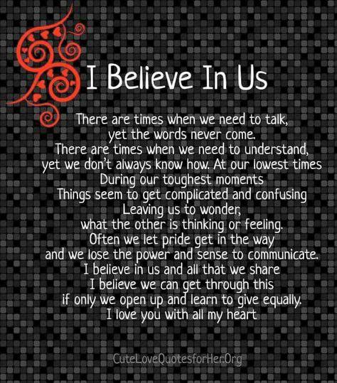 I Believe In Us!! My love...