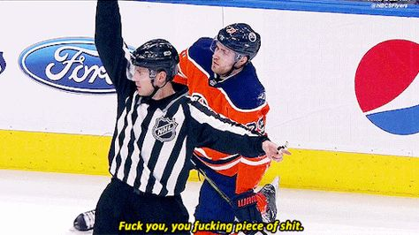 I Saw A Video On Youtube And The Ref Goes F K You F K You Two Minutes For Interference Oilers Hockey Ice Hockey Edmonton Oilers Hockey