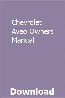 Chevrolet Aveo Owners Manual Owners Manuals Repair Manuals Manual