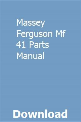 Massey Ferguson Mf 41 Parts Manual   comrecirac   Repair
