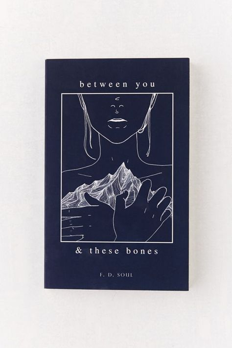Between You and These Bones By F. D. Soul | Urban Outfitters
