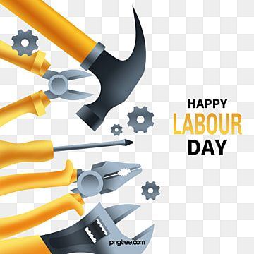 Happy Tools Labor Day Repair Tool Labor Day Png Transparent Clipart Image And Psd File For Free Download Print Design Template Creative Graphic Design Creative Illustration
