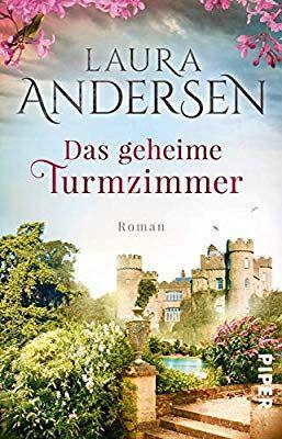 Das Geheime Turmzimmer Roman Bucher Romane Romane Bucher