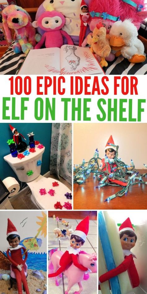 100 Epic Elf On The Shelf Ideas Your Kids Will Go Crazy For #Christmas #elfontheshelf #christmaself #christmastradition #holidays