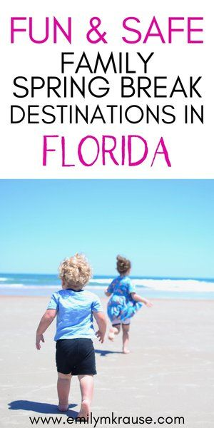 Florida Spring Break Destinations For Families A Mom Explores Spring Break Destinations Spring Break Destinations Families Family Spring Break