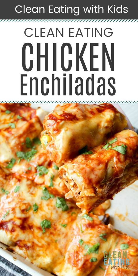 Healthy Chicken Enchiladas - Clean Eating with kids Clean Eating Chicken, Clean Eating Recipes, Lunch Recipes, Healthy Dinner Recipes, Mexican Food Recipes, Easy Dinners For Two, Easy Healthy Dinners, Easy Healthy Recipes, Healthy Cooking