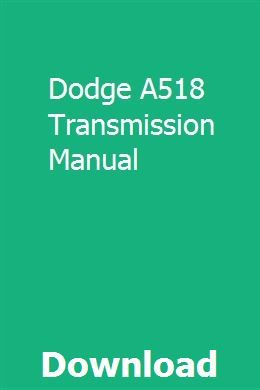Dodge A518 Transmission Manual Transmission Transmission Repair 46re Transmission