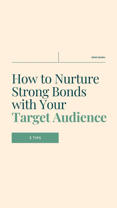 How to nurture relationships with your target audience ideal clients small business marketing tips