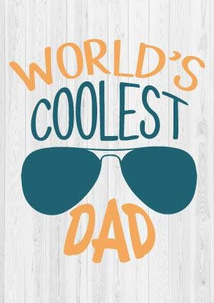 82afc9b2 World's Coolest Dad SVG Cut File - Father's Day SVG #ad | Father's ...