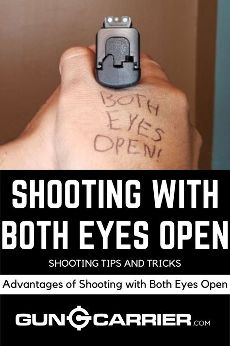 Have you ever engaged yourself into shooting with both eyes open? If you think shooting with one eye closed makes it easier to aim your target, think again. Shooting Targets, Shooting Guns, Shooting Range, Glock Guns, Weapons Guns, Guns And Ammo, Survival Life Hacks, Survival Tips, Survival Skills