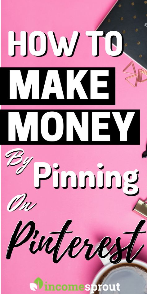5 Easy Steps To Make Money On Pinterest without Blogging