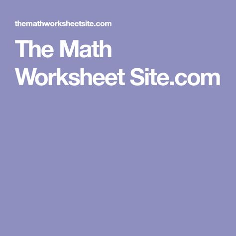 The Math Worksheet Site.com | gobledegok | Worksheets ...