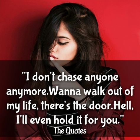 I Don T Chase After People Anymore If They Like Spending Time With