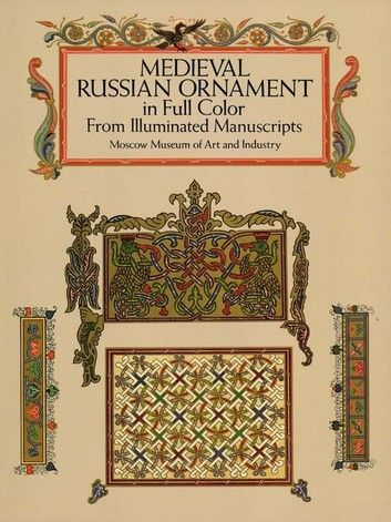 Medieval Russian Ornament In Full Color Ebook By Moscow Museum Of Art In 2020 Medieval Books Ornament Frame