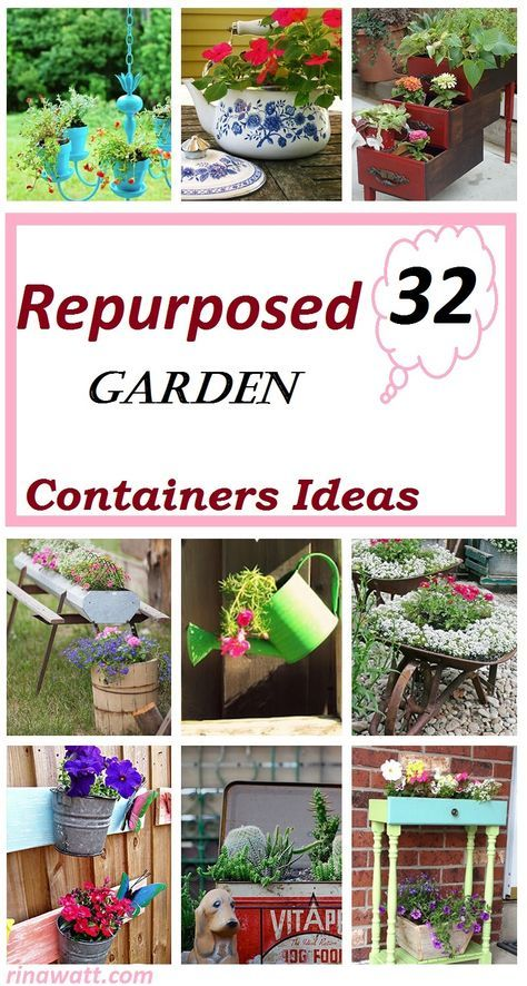 32 Gorgeous Repurposed Garden Container Ideas You Can Create On A