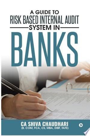 Download A Guide To Risk Based Internal Audit System In Banks Pdf Free Internal Audit Audit Economics Books