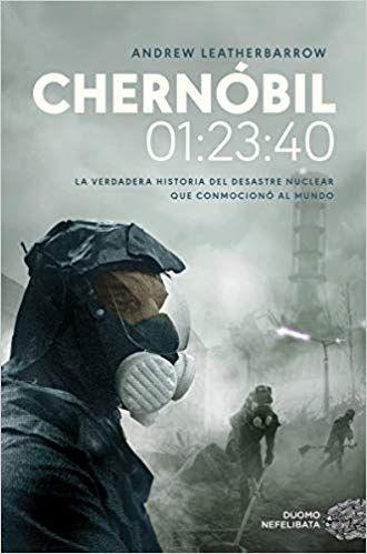 Descargar Gratis Chernóbil De Andrew Leatherbarrow En Pdf Epub Kindle Chernóbil Reseñas De Libros Novelas