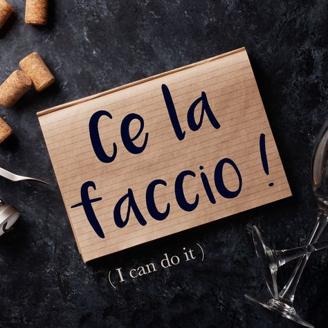 Italian Phrase of the Week: Ce la faccio! (I can do it!)