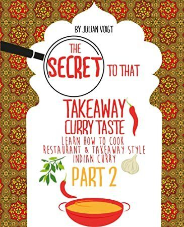 Free Download The Secret To That Takeaway Curry Taste Part 2