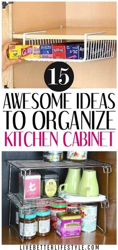 15 Mind Blowing Kitchen Cabinet Organization Ideas You Ll