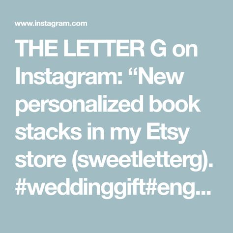 """THE LETTER G on Instagram: """"New personalized book stacks in my Etsy store (sweetletterg). #weddinggift#engagementgift#anniversarygift#firstanniversary#bookstacks"""""""