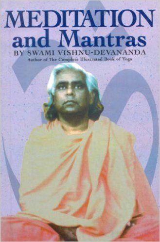 Amazon Fr Meditation And Mantras Swami Vishnu Devananda