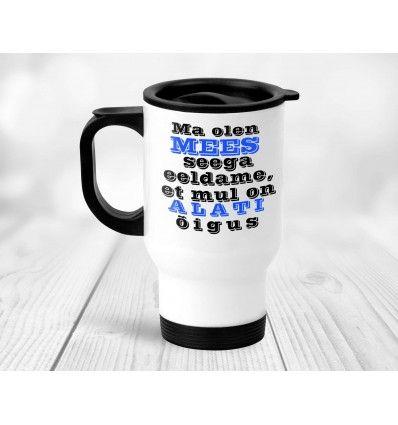 8c732e57a0e Termostass Mehel on ALATI õigus | Muud tooted | Mugs, Tableware ...