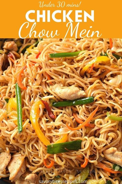 Try this ultimate recipe of Chicken Chowmein stir fry noodles. Succulent chicken pieces cooked and stir fried with veggies further tossed with chowmein and tossed in amazing chowmein sauce makes the chicken chowmein the best ,quick and easy Chinese takeout dish ever- under 30 mins! #savorybitesrecipes #chickenchowmein #Chinesefood #takeoutstyle #betterthantakeout #easyrecipes #dinnerrecipes #noodles
